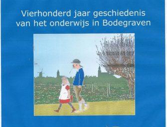 """Historische Kring Bodegraven brengt een nieuwe Boek """"Al wie zoet naar school toe gaat"""""""